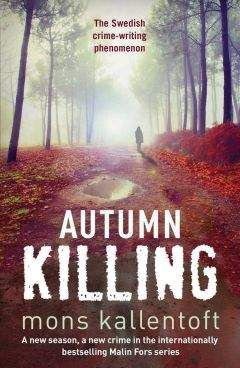 Mons Kallentoft - Autumn Killing